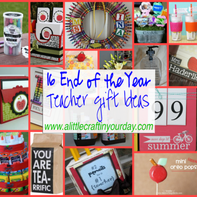 16 End of the Year Teacher Gift Ideas