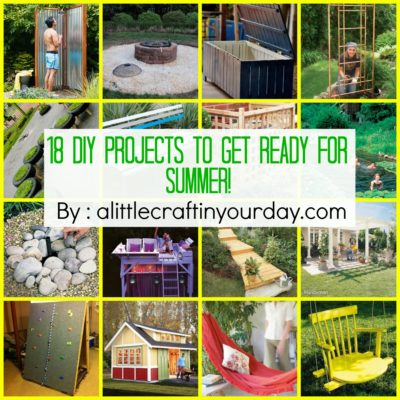 18 DIY projects to get ready for SUMMER!