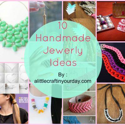 10 Handmade Jewelry Ideas