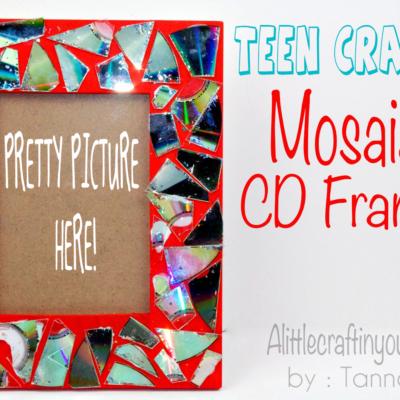 Mosaic CD Frame : TEEN CRAFT : DIY