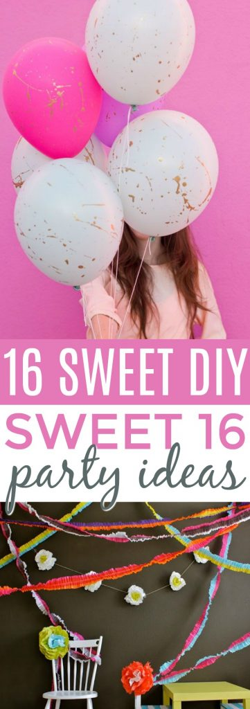 16 Sweet DIY Sweet 16 Party Ideas , A Little Craft In Your Day