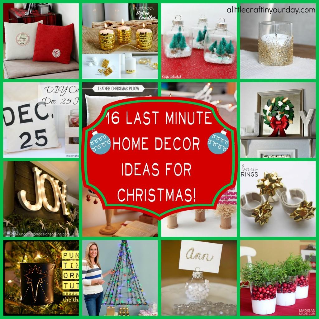 16 Last Minute Christmas Decor ideas