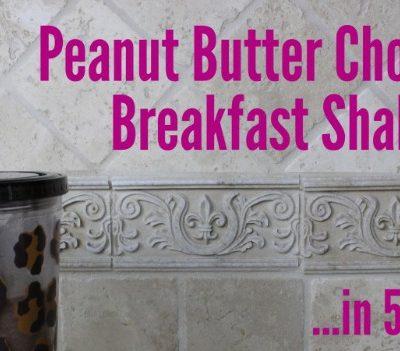 Peanut Butter Chocolate Breakfast Shake thumbnail