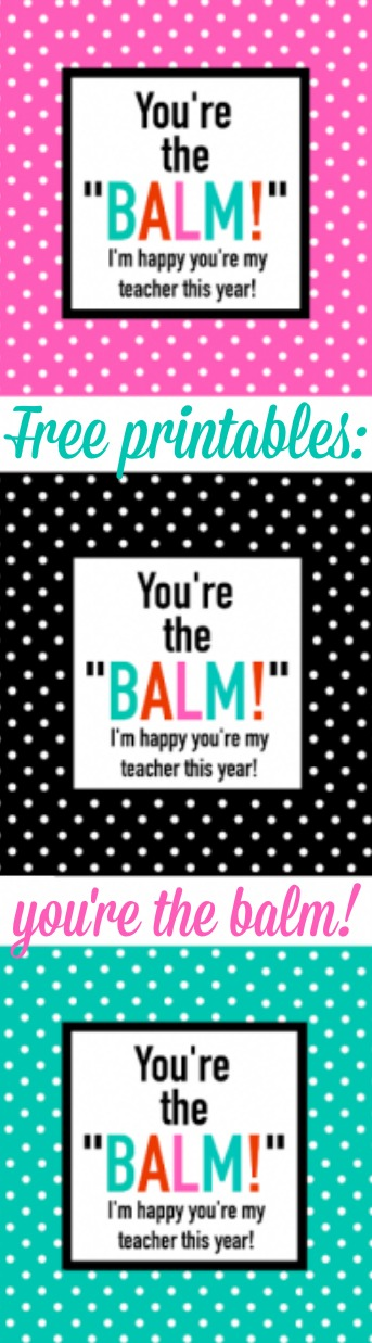 picture about You're the Balm Free Printable identified as No cost Printables: Youre the balm! - A Small Craft Within just Your Working day