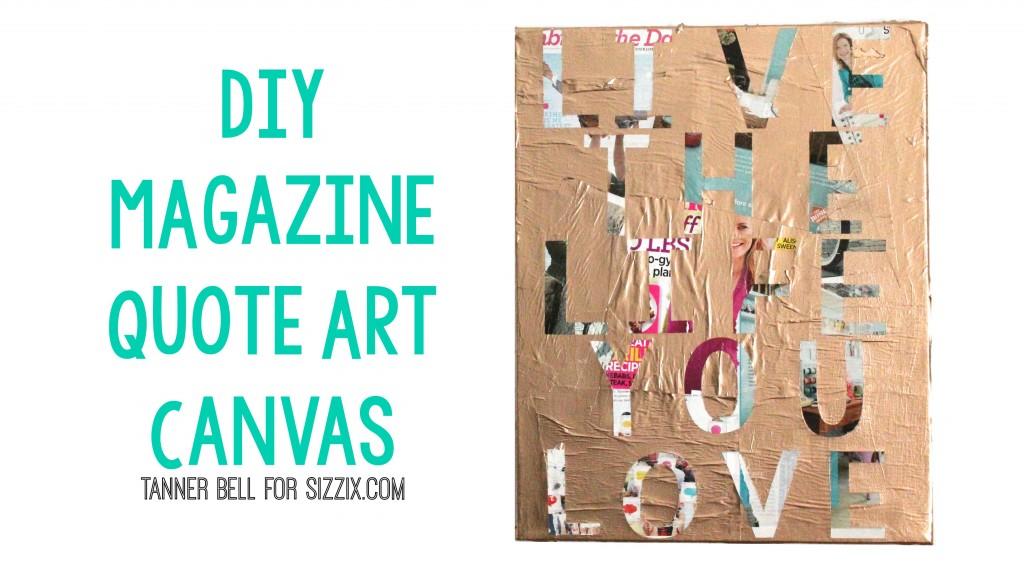 DIY_Magazine_Quote_Art_Canvas