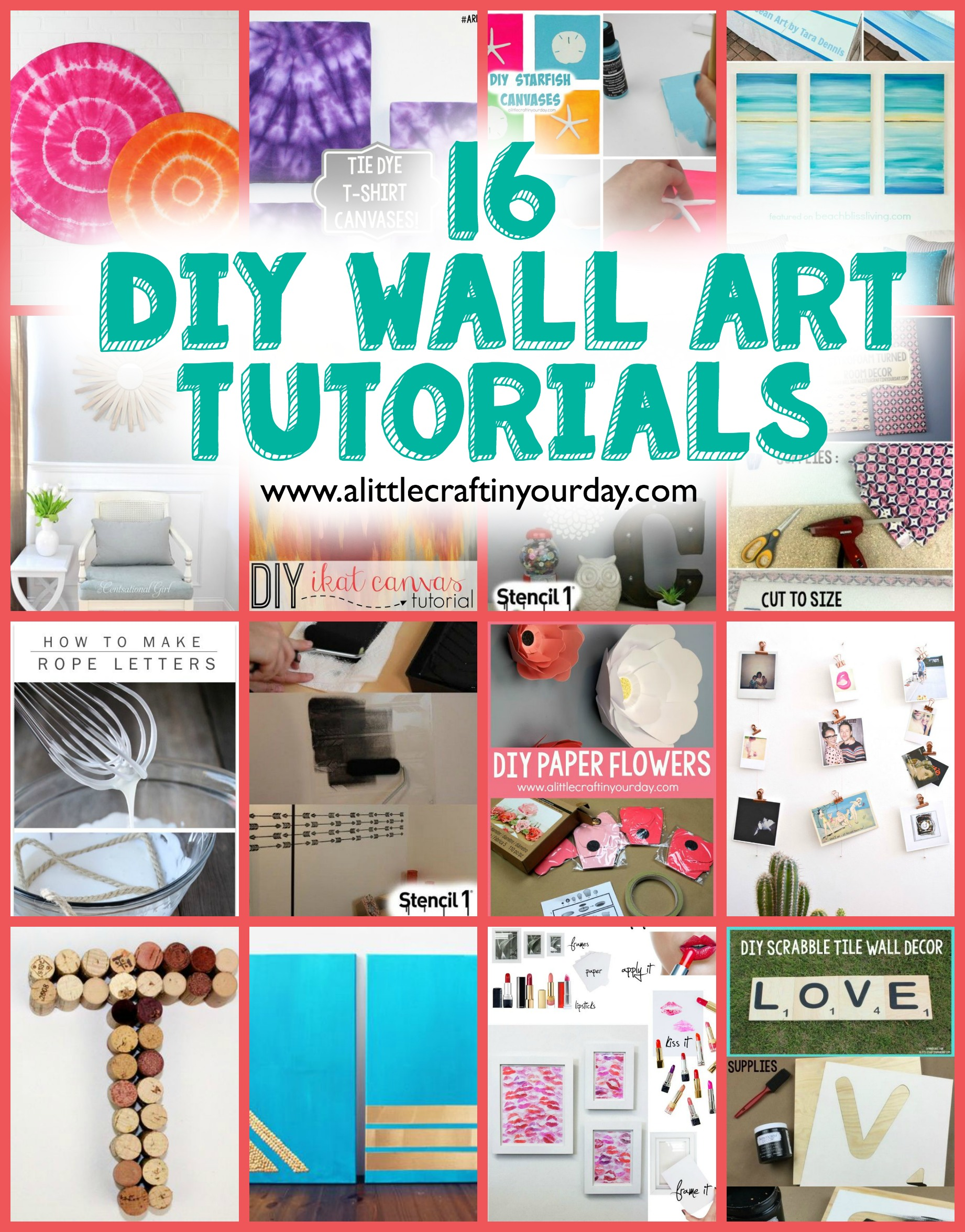 16 Diy Wall Art Tutorials A Little Craft In Your Day