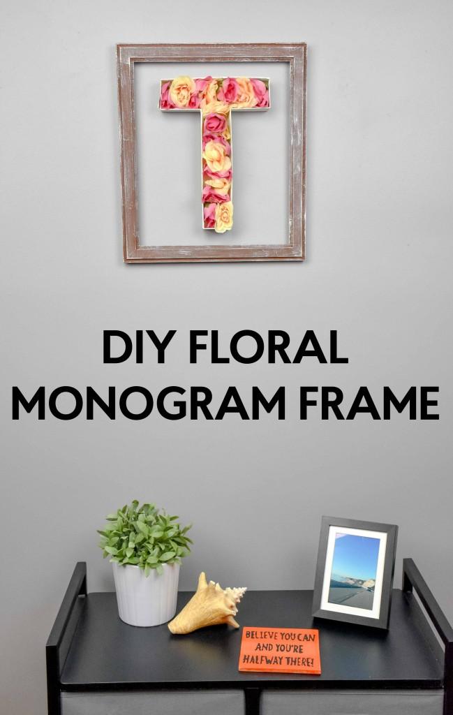 DIY Monogram Floral Frame