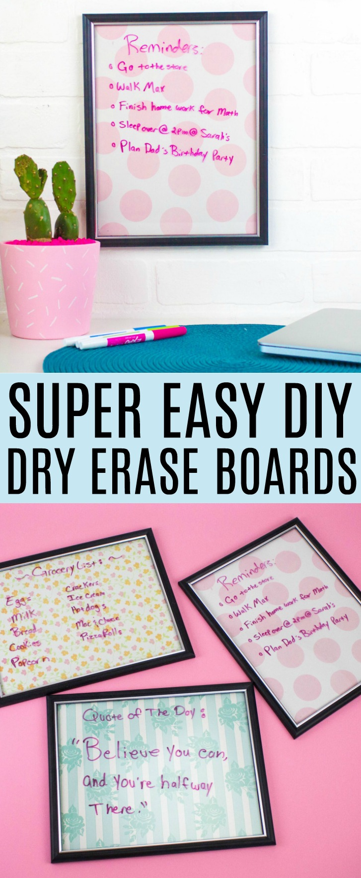 Easy Diy Dry Erase Boards A Little Craft In Your Day