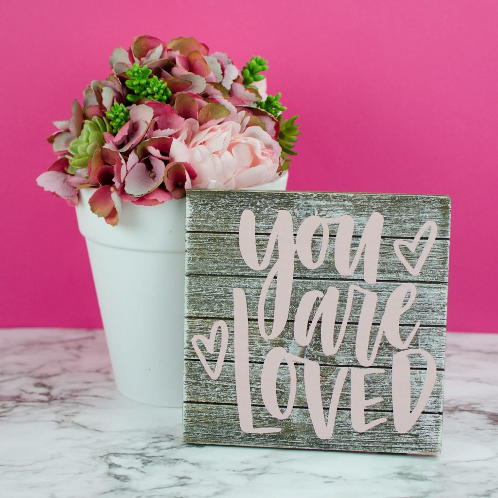 """You Are Loved"" DIY Pallet Art"