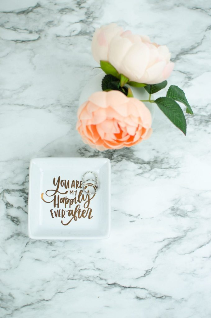 """You Are My Happily Ever After"" DIY Ring Dish"