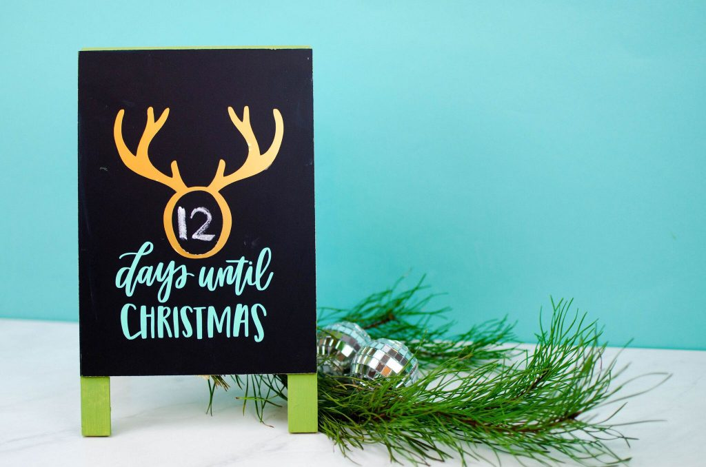 The Cutest Vinyl Chalkboard Christmas Advent Calendar