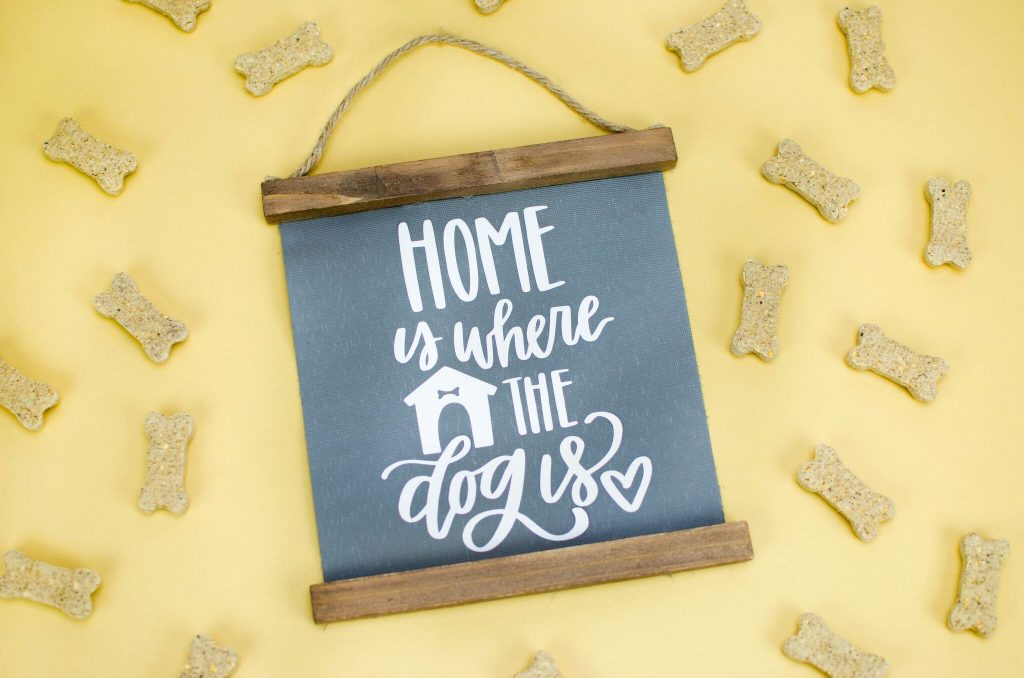 """Home is where the dog is"" Home Decor"