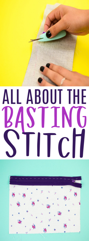 ALL ABOUT THE BASTING STITCH