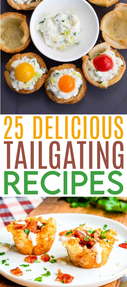 25 Delicious Tailgating Recipes roundup