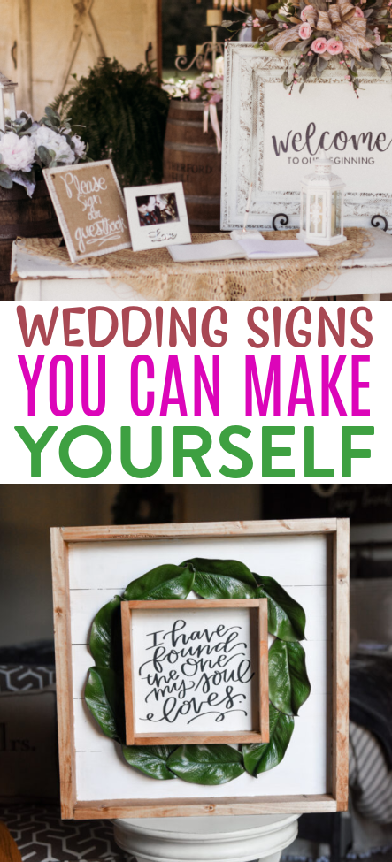 Wedding Signs You Can Make Yourself Roundup